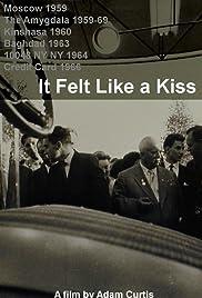 It Felt Like a Kiss Poster