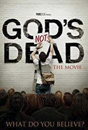 God's Not Dead (2013) Poster - Movie Forum, Cast, Reviews