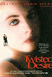 Twisted Desire (1996) Poster - Movie Forum, Cast, Reviews