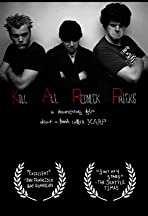 Kill All Redneck Pricks: A Documentary Film about a Band Called KARP