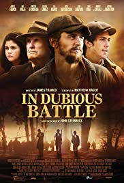 In Dubious Battle(2016) Poster - Movie Forum, Cast, Reviews