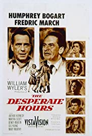 The Desperate Hours (1955) Poster - Movie Forum, Cast, Reviews
