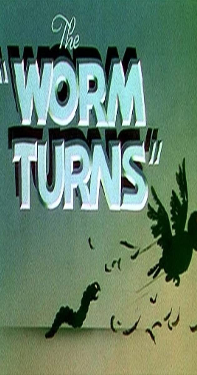 The Worm Turns (1937) ...