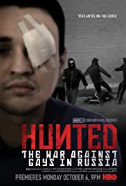 Hunted: The War Against Gays in Russia (2014) Poster - Movie Forum, Cast, Reviews