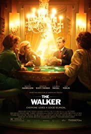 The Walker (2007) Poster - Movie Forum, Cast, Reviews