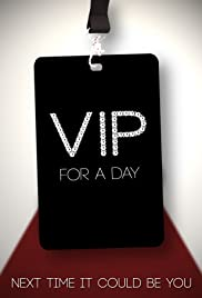 VIP for a Day Poster