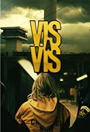 Vis a vis Poster - TV Show Forum, Cast, Reviews