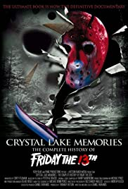 Crystal Lake Memories: The Complete History of Friday the 13th Poster
