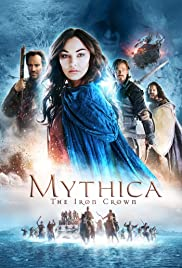 Mythica: The Iron Crown Película Completa DVD  [MEGA] [LATINO]