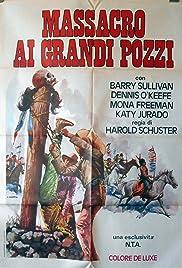 Dragoon Wells Massacre(1957) Poster - Movie Forum, Cast, Reviews