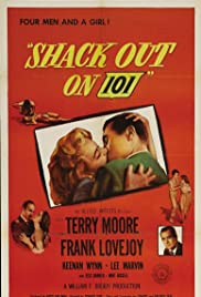 Shack Out on 101 (1955) Poster - Movie Forum, Cast, Reviews