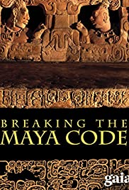 Breaking the Maya Code(2008) Poster - Movie Forum, Cast, Reviews