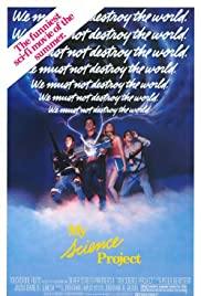 My Science Project (1985) Poster - Movie Forum, Cast, Reviews