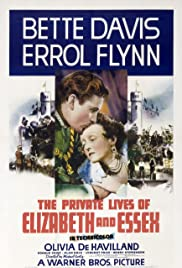 The Private Lives of Elizabeth and Essex (1939) Poster - Movie Forum, Cast, Reviews