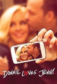 Donnie Loves Jenny Poster - TV Show Forum, Cast, Reviews