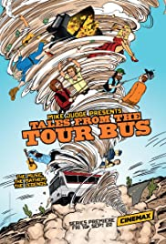 Mike Judge Presents: Tales from the Tour Bus  Poster