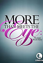 More Than Meets the Eye: The Joan Brock Story(2003) Poster - Movie Forum, Cast, Reviews