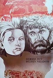 Bezhin lug(1937) Poster - Movie Forum, Cast, Reviews