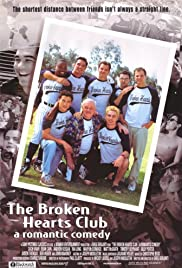 The Broken Hearts Club: A Romantic Comedy (2000) Poster - Movie Forum, Cast, Reviews