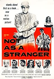 Not as a Stranger (1955) Poster - Movie Forum, Cast, Reviews