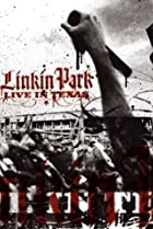 Image of Linkin Park: Live in Texas