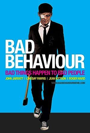 Bad Behaviour (2010)