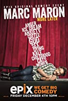 Image of Marc Maron: More Later