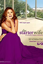 The Starter Wife Poster - TV Show Forum, Cast, Reviews