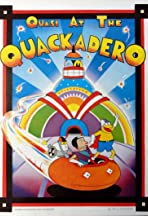 Quasi at the Quackadero