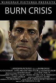 Burn Crisis Poster