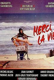 'Merci la vie'(1991) Poster - Movie Forum, Cast, Reviews