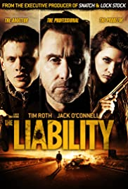 The Liability (2012) Poster - Movie Forum, Cast, Reviews