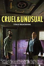 Cruel & Unusual(2014) Poster - Movie Forum, Cast, Reviews