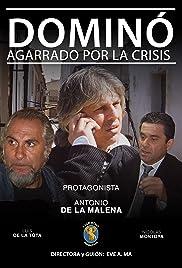Dominó: agarrado por la crisis Poster