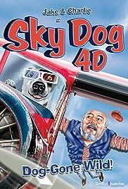 Sky Dog 4-D Poster