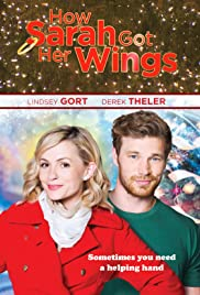 How Sarah Got Her Wings(2015) Poster - Movie Forum, Cast, Reviews