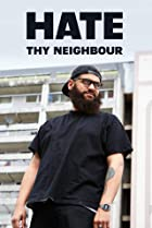Image of Hate Thy Neighbour