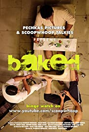 Baked Poster - TV Show Forum, Cast, Reviews