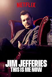 Jim Jefferies: This Is Me Now