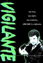 John Doe's The Vigilante
