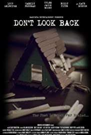 Don't Look Back (2014) Poster - Movie Forum, Cast, Reviews