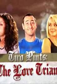 Two Pints: The Love Triangle Poster