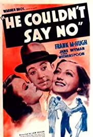 He Couldn't Say No (1938) Poster - Movie Forum, Cast, Reviews