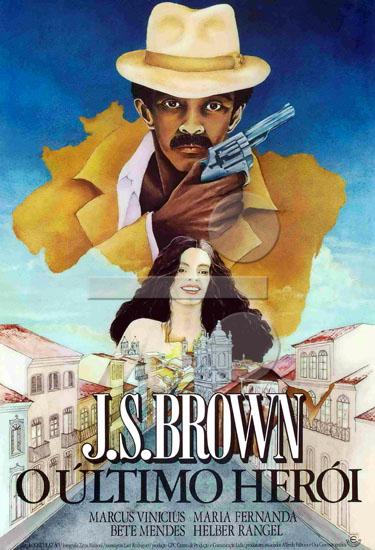 Resultado de imagem para J.S. Brown, o Último Herói (1980) filme