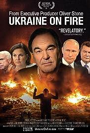 Ukraine on Fire(2016) Poster - Movie Forum, Cast, Reviews