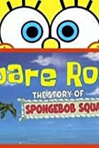 Image of Square Roots: The Story of SpongeBob SquarePants
