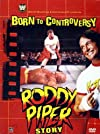 Born to Controversy: The Roddy Piper Story