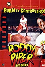 Primary image for Born to Controversy: The Roddy Piper Story