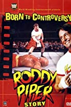Born to Controversy: The Roddy Piper Story (2006) Poster