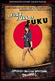 A Fistful of Fuku Poster